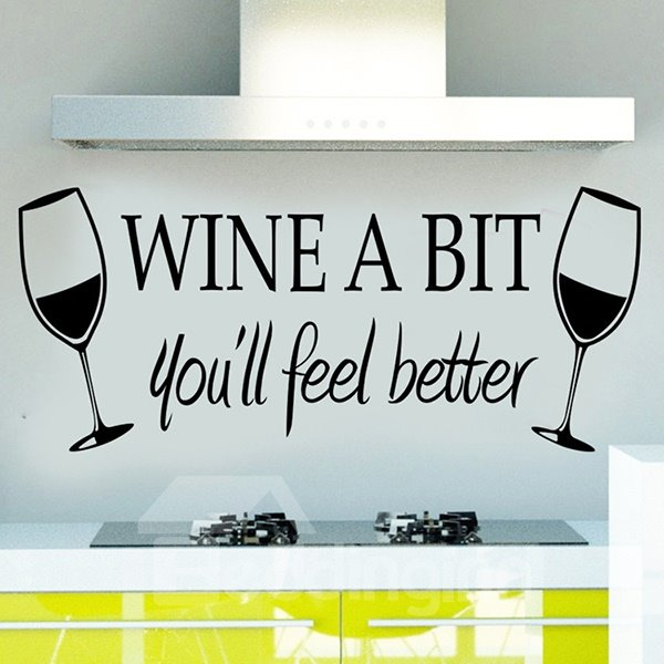 Creative Words and Quotes Wine a Bit Removable Wall