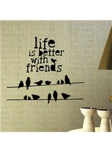 Words of Wisdom Life is Better with Friends Removable Wall Sticker