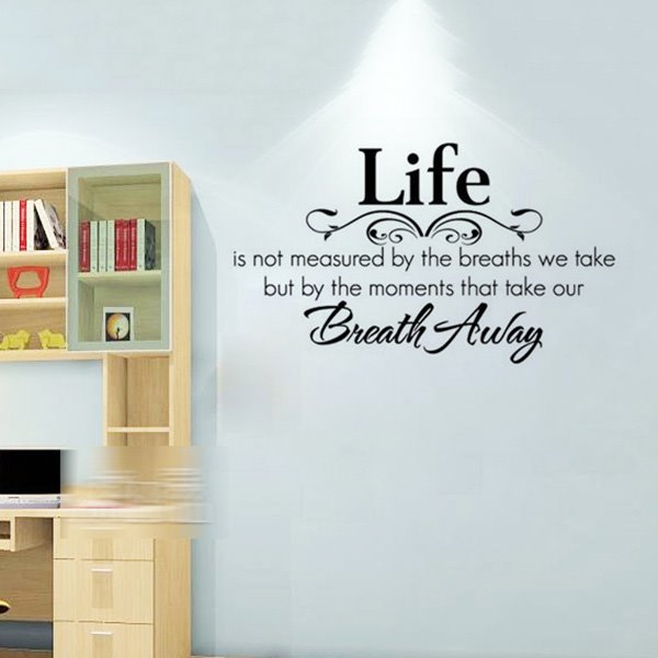 Words and Quotes Life Wisdom Breath-taking Moments Wall Sticker