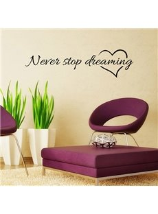 Inspiring Words Never Stop Dreaming Removable Wall Sticker